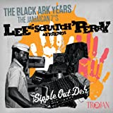 Sipple Out Deh: Best Of The Black Ark