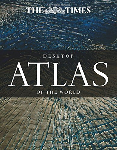 The Times Desktop Atlas of the World (World Atlas)