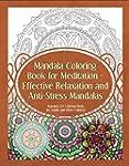 Mandala Coloring Book for Meditation...