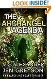 The Archangel Agenda (Evangeline Heart Adventures Book 1)