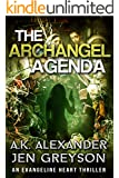 The Archangel Agenda (Evangeline Heart Book 1)