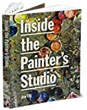 img - for Inside the Painter's Studio (text only) 1st (First) edition by J.Fig book / textbook / text book
