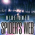 Spider's Web: Glenmore Park Mystery Series, Book 1 Audiobook by Mike Omer Narrated by Eric Martin