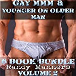 Gay MMM & Younger on Older Man 6 Book Bundle, Volume 2 | Randy Manners