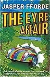 Eyre Affair - Book Club Edition (0340825766) by Fforde, Jasper