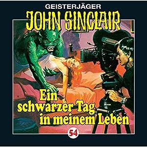 Ein schwarzer Tag in meinem Leben (John Sinclair 54) Hörspiel