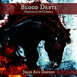 Blood Debts: Chronicles of Cambrea Audiobook