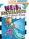 Heidi Heckelbeck Might Be Afraid of t...