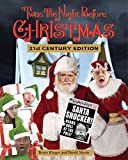 img - for [('Twas the Night Before Christmas 21st Century Edition)] [By (author) Bruce Kluger ] published on (October, 2010) book / textbook / text book