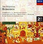 Essential Borodin: Polovtsian Dances;...