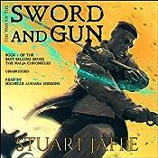 The Way of the Sword and Gun: The Malja Chronicles, Book 2 | Stuart Jaffe