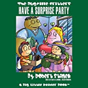 The Bugville Critters Have a Surprise Party: Lass Ladybug's Adventures, Book 6 | Robert Stanek