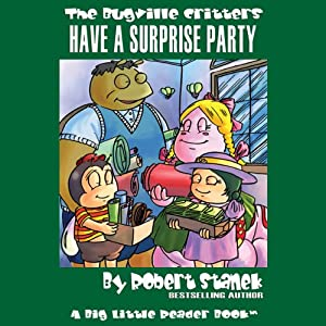 The Bugville Critters Have a Surprise Party Audiobook