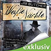 Weiße Nächte (Die dunklen Fälle des Harry Dresden 9) | Jim Butcher
