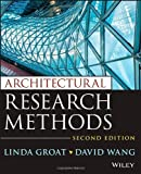 img - for Architectural Research Methods by Groat, Linda N. Published by Wiley 2nd (second) edition (2013) Paperback book / textbook / text book