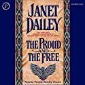 The Proud and the Free Audiobook by Janet Dailey Narrated by Pamela Hensley Vincent