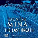 The Last Breath Audiobook by Denise Mina Narrated by Katy Anderson
