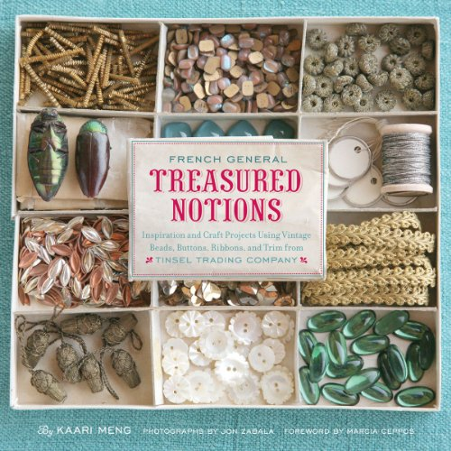 Treasured Notions: Inspiration and Craft Projects