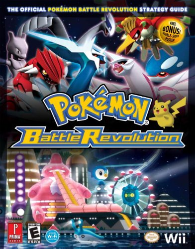 Pokemon Battle Revolution: Prima Official Game Guide (Prima Official Game Guides) (Prima Official Game Guides) (Prima Official Game Guides: Pok mon)
