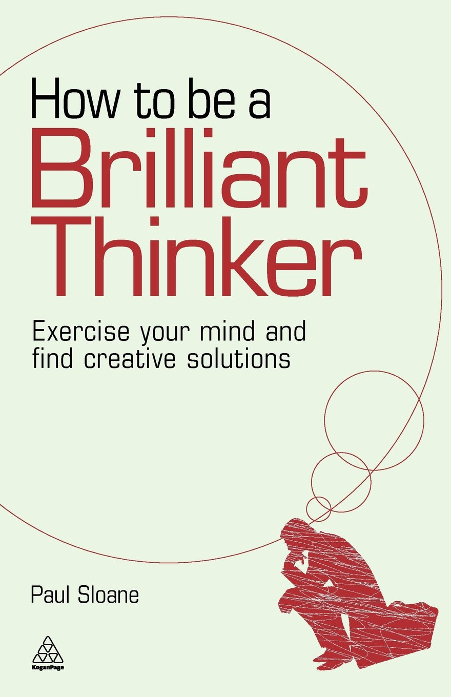 How to be a Brilliant Thinker ISBN-13 9780749455064