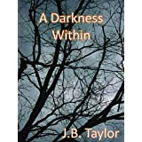 A Darkness Within (The Darkness)