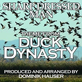 """Sharp Dressed Man"""" (Theme From """"Duck Dynasty"""")"""