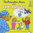 The Berenstain Bears and the Truth (Berenstain Bears First Time Books)