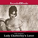 Lady Chatterley's Lover (       UNABRIDGED) by D. H. Lawrence Narrated by Margaret Hilton