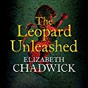 The Leopard Unleashed Audiobook by Elizabeth Chadwick Narrated by Charlotte Strevens