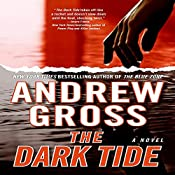 The Dark Tide | [Andrew Gross]