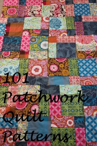 101 American Patchwork Quilting Patterns