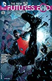 img - for The New 52: Futures End (2014- ) #13 book / textbook / text book