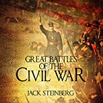 Great Battles of the Civil War | Jack Steinberg