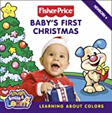 Lauren Gaede Fisher-Price Laugh, Smile and Learn - Baby's First Christmas: Learning about colours