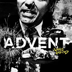 Advent : Naked & Cold - 音楽