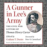 img - for A Gunner in Lee's Army: The Civil War Letters of Thomas Henry Carter book / textbook / text book