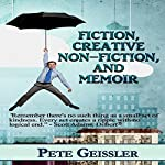 Fiction, Creative Non-Fiction, and Memoir: An Accidental Life, Book 3 | Pete Geissler
