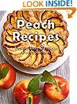 Top 50 Most Delicious Peach Recipes [...