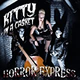 "Horror Expressvon ""Kitty in the Casket"""