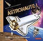 Deviens astronaute ! : Apprends tes m...
