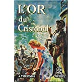 L'or du Cristobalpar Albert T'Serstevens