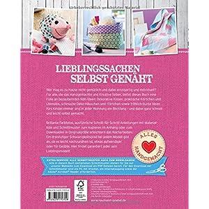 Lieblingssachen selbst genäht: Die schönsten Wohnaccessoires für Groß und Klein (Alles handgemac