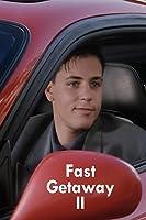 Fast Getaway 2