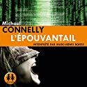 L'épouvantail Audiobook by Michael Connelly Narrated by Marc-Henri Boisse