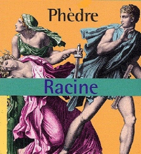an analysis of the characteristics of three tragic heroes in phaedra by jean racine