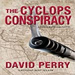 The Cyclops Conspiracy | David Perry