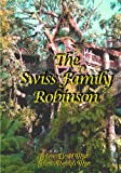 img - for The Swiss Family Robinson: Adventures in a Desert Island book / textbook / text book