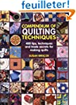 Compendium of Quiltmaking Techniques