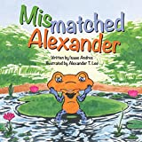 img - for Mismatched Alexander book / textbook / text book