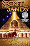 img - for Secret of the Sands, 2009 ReadersFavorite.com 'Fiction-Mystery' Silver Medalist, book / textbook / text book